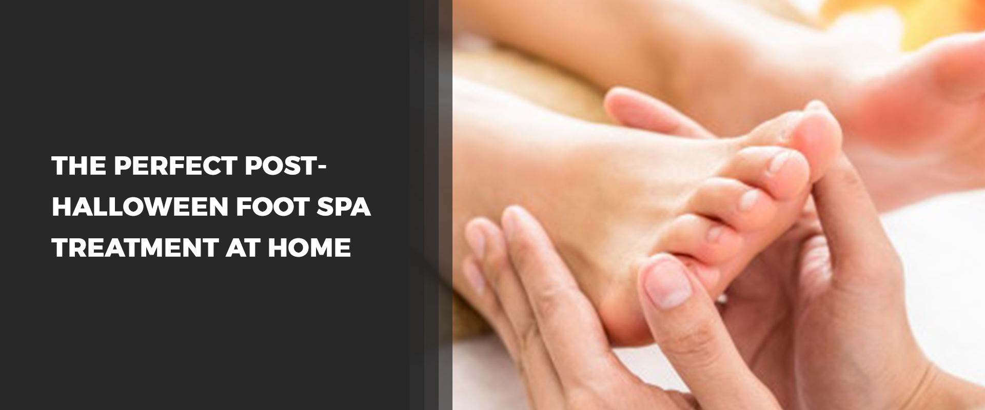 Post-Halloween Foot Spa Treatment At Home